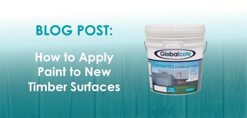 How to apply paint to new timber surfaces