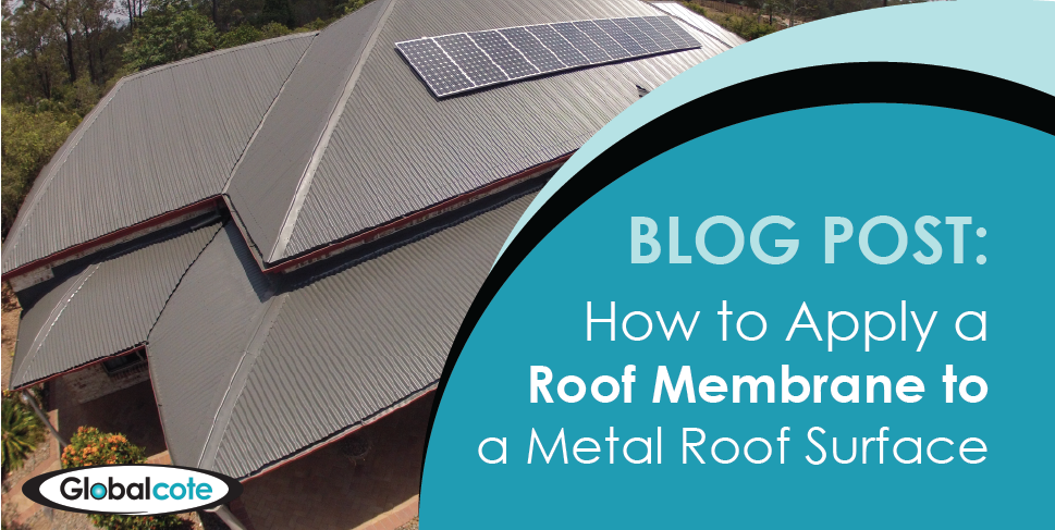 How to Apply a Roof Membrane to Metal Roof Surface